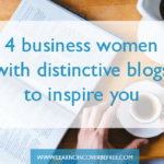 4 Business Women With Distinctive Blogs To Inspire You
