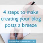 4 steps to make writing a blog post a breeze