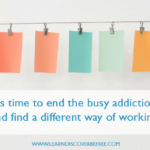 It's time to end the busy addiction