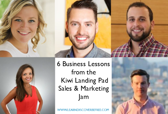 6 Business Lessons from Kiwi Landing Pad Sales & Marketing Jam