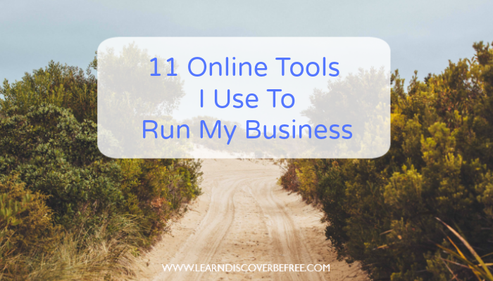 11 Online Tools I Use To Run My Business