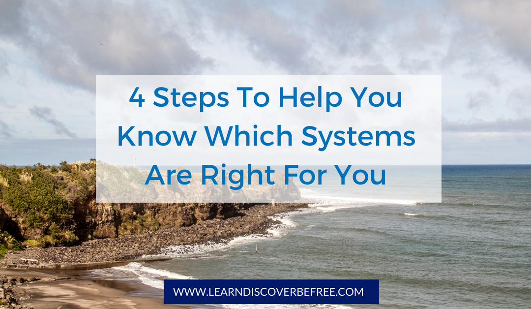 Which Systems Are Right For You