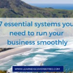 7 essential systems you need to run your business smoothly