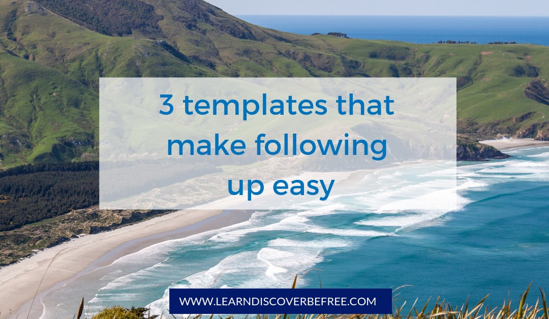 3 templates that make following up easy