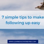 7 simple tips to make following up easy