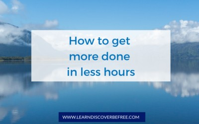 How to get more done in less hours