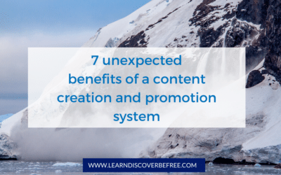 7 unexpected benefits of a content creation and promotion system