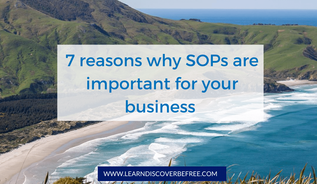 7 reason why SOPs are important for your business